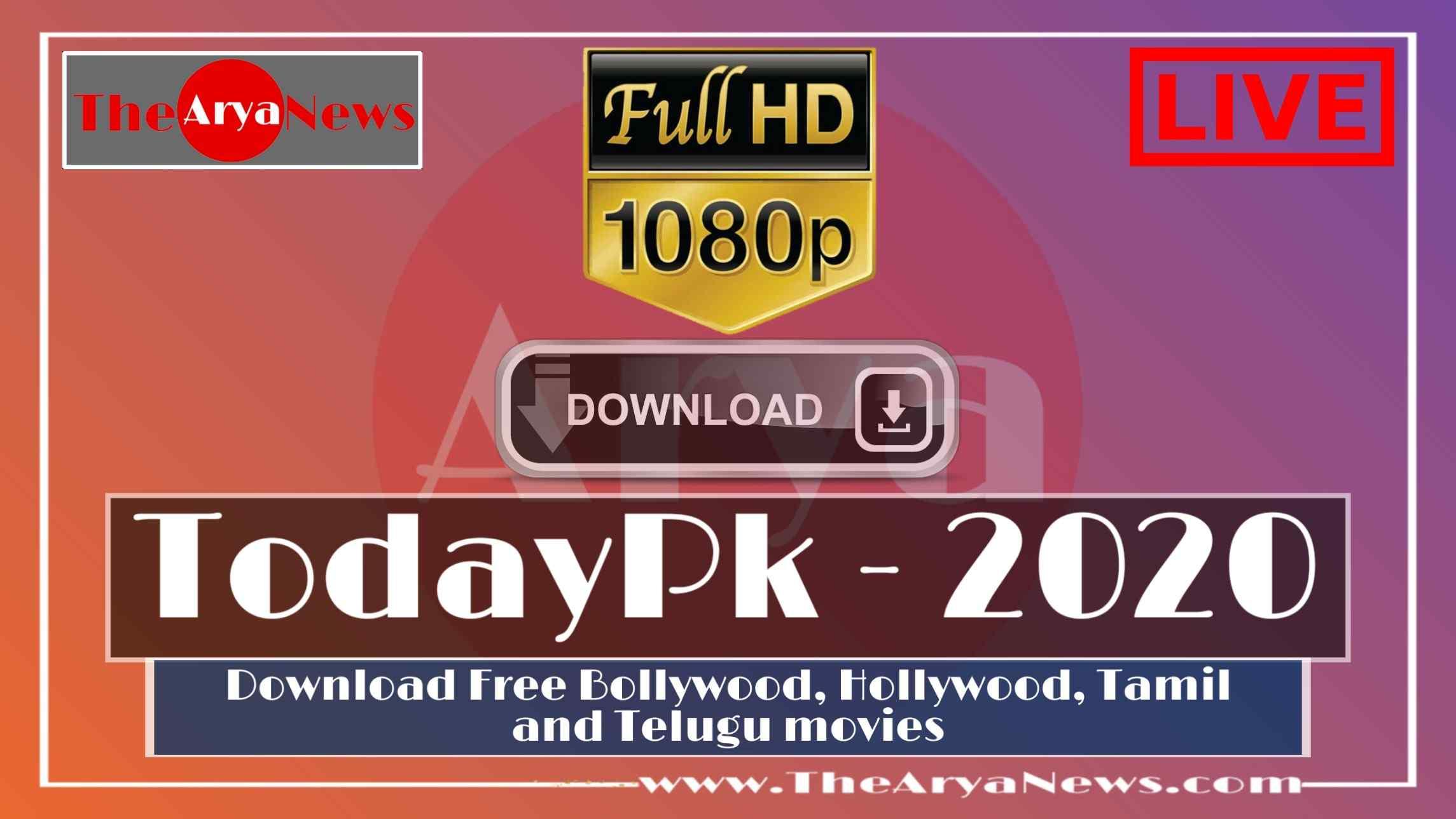 TodayPk 2020 » Download Free Hindi, English, Urdu Dubbed HD Movies