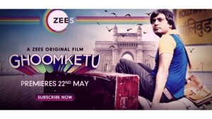 GhoomKetu (2020) Full Movie Watch Online Downlaad on Zee5 [Nawazuddin]
