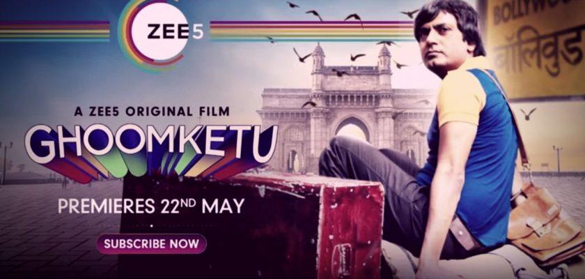 GhoomKetu (2020) Full Movie Watch Online Downlaad on Zee5 [Nawazuddin]