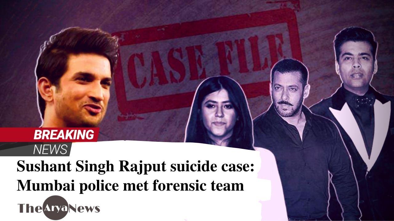 Sushant Singh Rajput suicide case: Mumbai police met forensic team