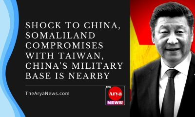 Shock to China, Somaliland compromises with Taiwan, China's military base is nearby